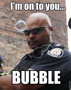 bubble-cop
